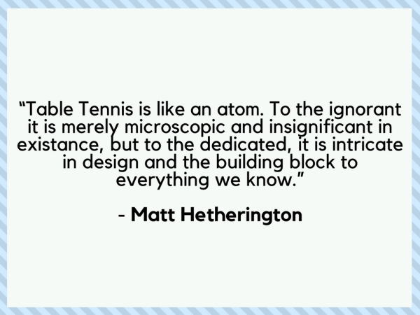 Table Tennis Quotes By Renown Ping Pong Players