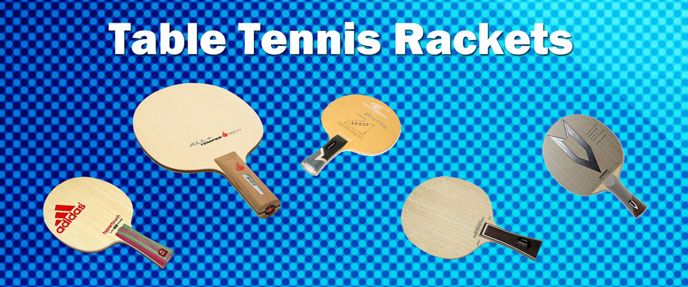 best table tennis rackets